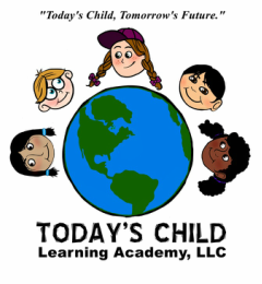 Today's Child Learning Academy, LLC